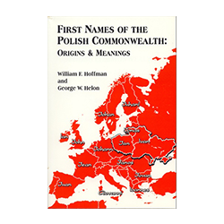 First Names of the Polish Commonwealth Origins & Meanings