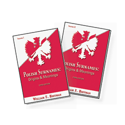 Polish Surnames Origins and Meanings, 3rd Ed, 2 volume book set