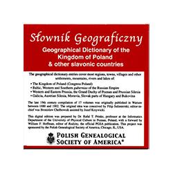 The Slownik Geograficzny Krolestwa Polskiego