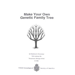 make your own genetic family tree polish genealogical society of